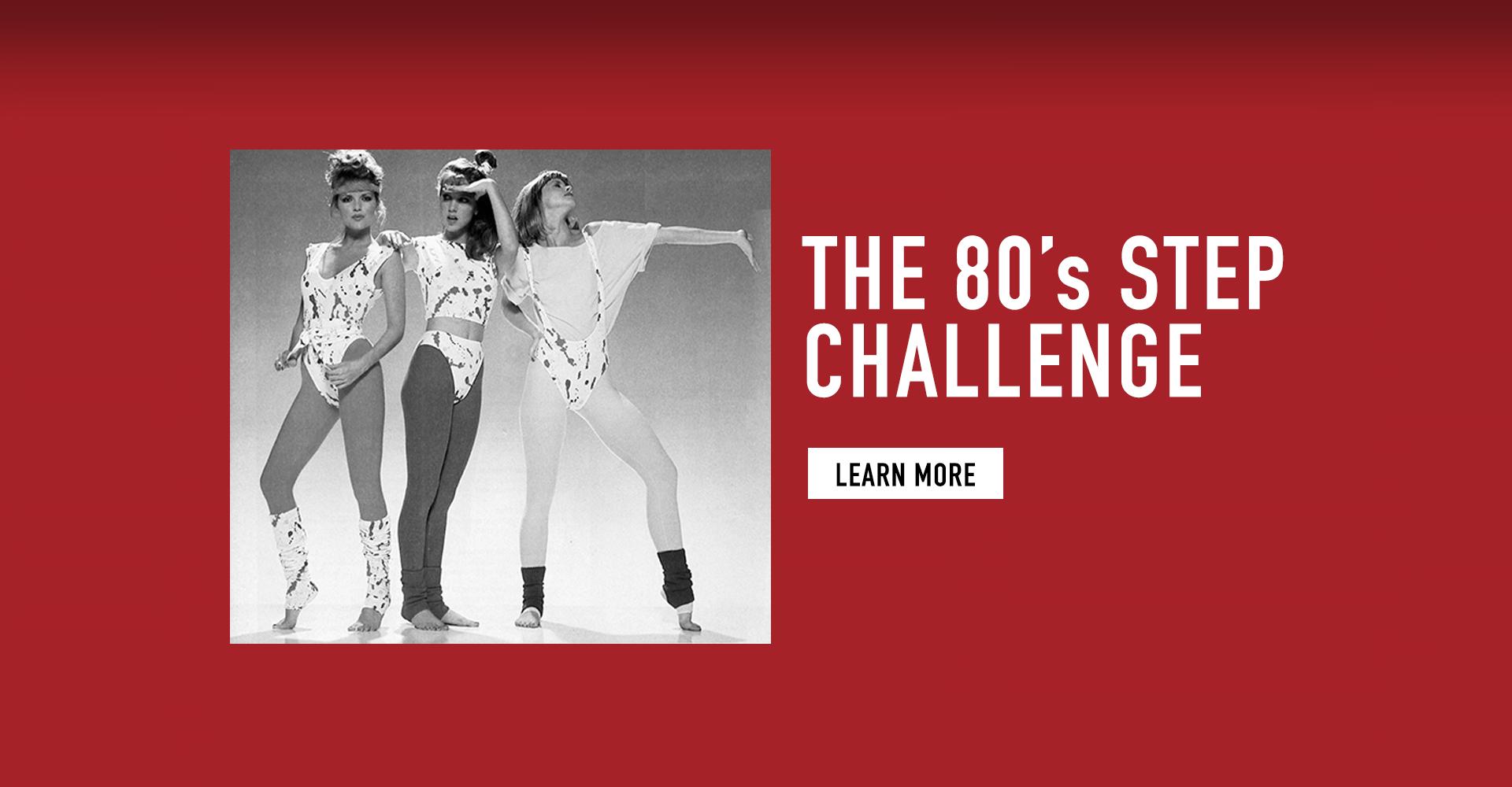 80's Step Challenge